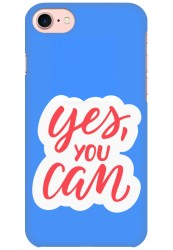 Yes You Can for Apple iPhone 7