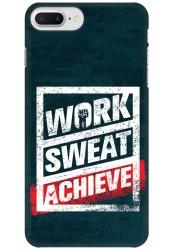 Work Sweat & Achieve for Apple iPhone 7 Plus