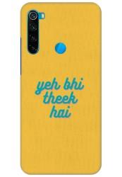 Yeh Bhi Theek Hai for Redmi Note 8