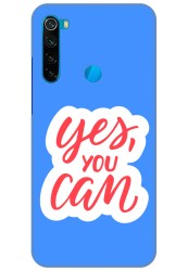 Yes You Can for Redmi Note 8