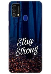 Stay Strong for Samsung Galaxy F41