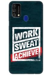 Work Sweat & Achieve for Samsung Galaxy F41
