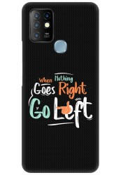 When Nothing Goes Right Go Left for Infinix Hot 10