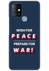 Wish For Peace – Prepare for War for Infinix Hot 10