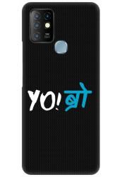 YO Bro for Infinix Hot 10