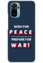 Wish For Peace – Prepare for War for Redmi Note 10