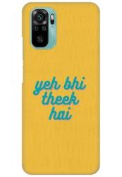 Yeh Bhi Theek Hai for Redmi Note 10