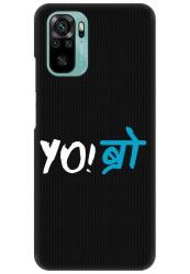 YO Bro for Redmi Note 10