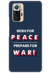 Wish For Peace – Prepare for War for Redmi Note 10 Pro Max