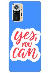 Yes You Can for Redmi Note 10 Pro Max