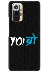 YO Bro for Redmi Note 10 Pro Max