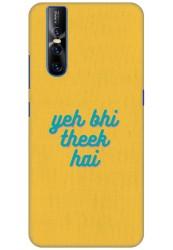 Yeh Bhi Theek Hai for Vivo V15 Pro