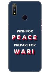 Wish For Peace – Prepare for War for Realme 3 Pro