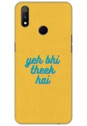 Yeh Bhi Theek Hai for Realme 3 Pro