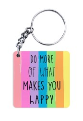Do What Makes You Happy Keychain