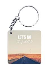 Lets Go Anywhere Keychain