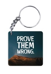 Prove Them Wrong Keychain