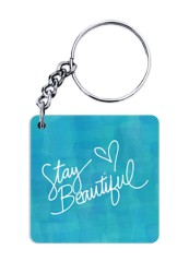 Stay Beautiful Keychain