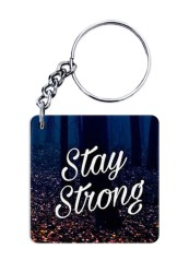 Stay Strong Keychain