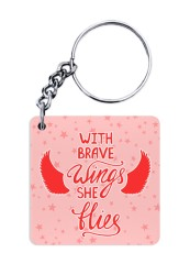With Brave Wings She Flies Keychain