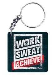 Work Sweat & Achieve Keychain