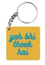 Yeh Bhi Theek Hai Keychain