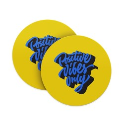 Positive Vibes Only Coasters