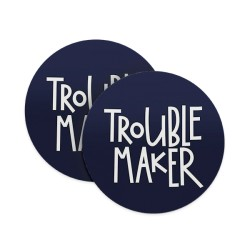 Trouble Maker Coasters