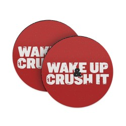 Wake Up and Crush It Coasters