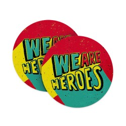 We are Heroes Coasters