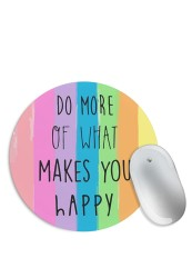 Do What Makes You Happy Mouse Pad