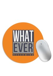 Whatever – Nevermind Mouse Pad