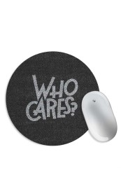 Who Cares Mouse Pad
