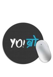 YO Bro Mouse Pad