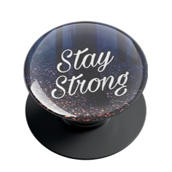 Stay Strong Phone Grip