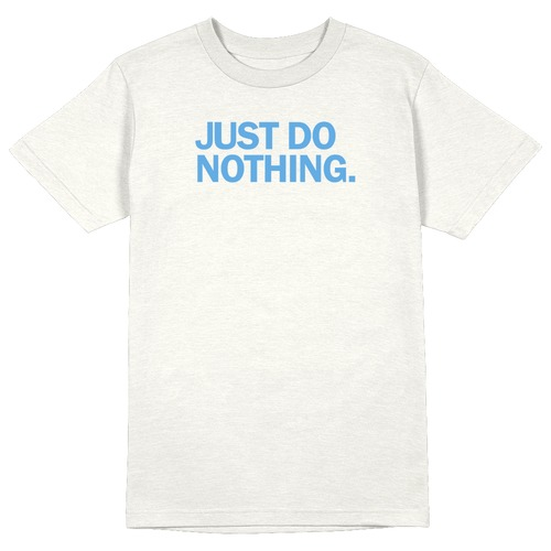 Just do Nothing Round Collar Cotton Tshirt