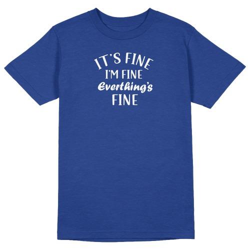 It's fine. I'm Fine Round Collar Cotton Tshirt