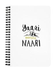 Yaari Before Naari Notebook