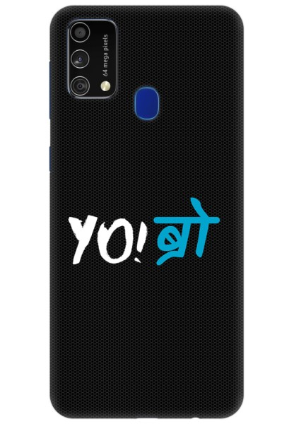 YO Bro for Samsung Galaxy F41