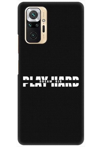 Play Hard – Dream Big for Redmi Note 10 Pro Max