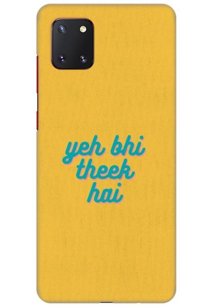 Yeh Bhi Theek Hai for Samsung Galaxy Note 10 Lite