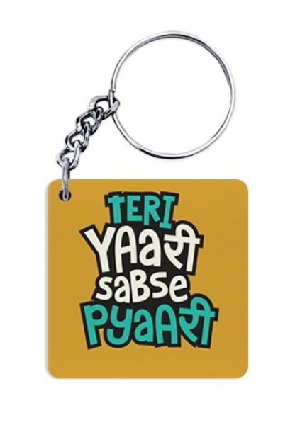 Teri Yaari Sabse Pyaari Keychain