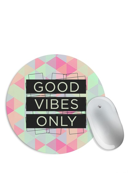 Good Vibes Only (Matte Finish) Mouse Pad