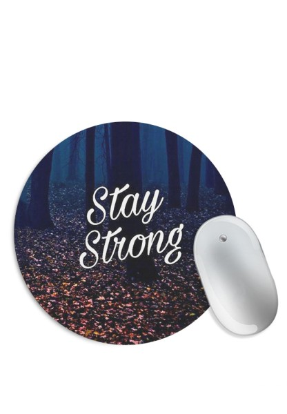 Stay Strong Mouse Pad