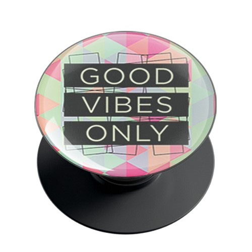 Good Vibes Only Phone Grip