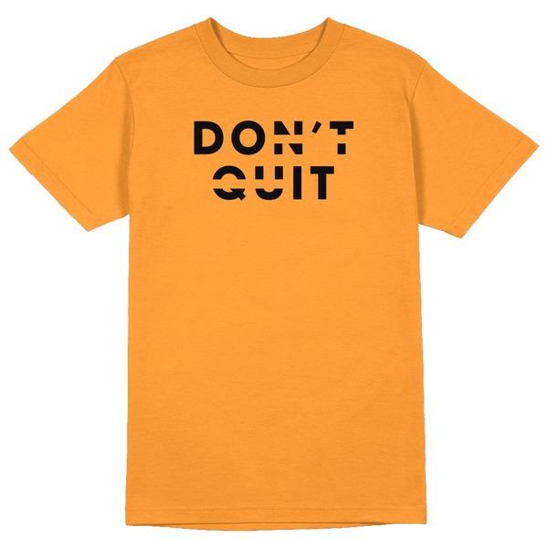 Dont Quit Round Collar Cotton Tshirt