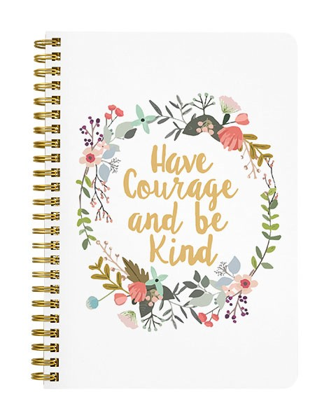 Have Courage Notebook