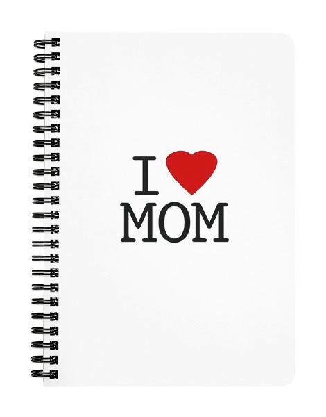 I love Mom Notebook